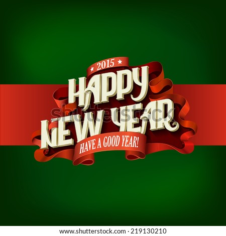 Happy New Year Vintage Typography poster design vector template. Lettering retro style greeting card creative concept.  - stock vector
