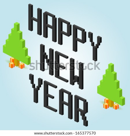 Happy new year with christmas tree. Isometric words - stock vector