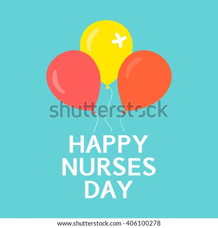 Happy nurses day poster. International nurses day symbol with balloons on green background. Medical concept. Vector illustration. - stock vector