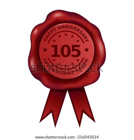 Happy One Hundred And Fifth Anniversary Wax Seal - stock vector