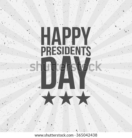 Happy Presidents Day Text - stock vector