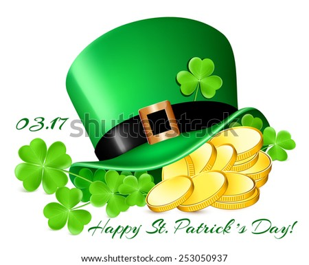 Happy Saint Patrick's Day! Leprechaun hat with gold coins and  shamrock.
