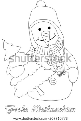 Happy snowman with christmas tree - coloring page, german text: merry christmas - stock vector