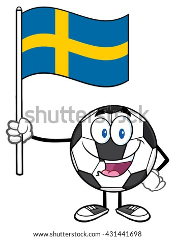 Happy Soccer Ball Cartoon Mascot Character Holding A Flag Of Sweden. Vector Illustration Isolated On White Background - stock vector