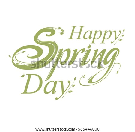 Happy Spring Day Lettering Composition Vector Stock Vector ...
