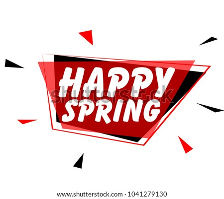 Happy spring, sign with red label
