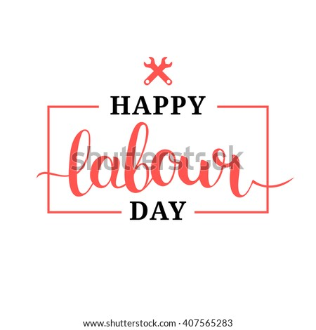Happy 1st may lettering vector background. Labour Day logo concept with wrenches. International Workers day illustration for greeting card, poster design.