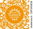 happy summer holiday, white icons on orange background - stock vector