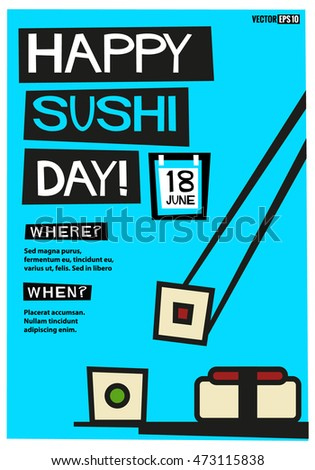 Happy Sushi Day! (Flat Style Vector Illustration Quote Poster Design) Event Invitation Design