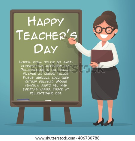 Happy Teacher's Day. A kind teacher stands at the blackboard
