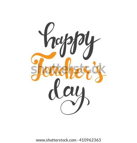 Happy Teacher's Day hand lettering card, poster for Happy Teacher's Day. Vector Happy Teacher's Day concept. Hand lettering Happy Teacher's Day. Happy Teacher's Day background. - stock vector