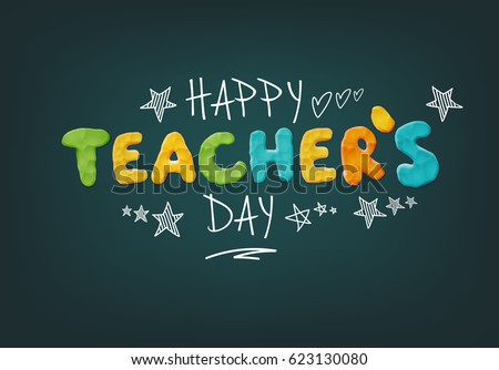 Happy teachers day layout design handmade stock vector 623130080 happy teachers day layout design with handmade clay letters card invitation or greeting template spiritdancerdesigns Images