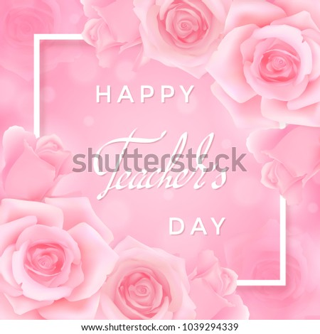 Happy teachers day greeting card pink stock photo photo vector happy teachers day greeting card with pink roses white frame with hand writing congratulations on m4hsunfo Image collections