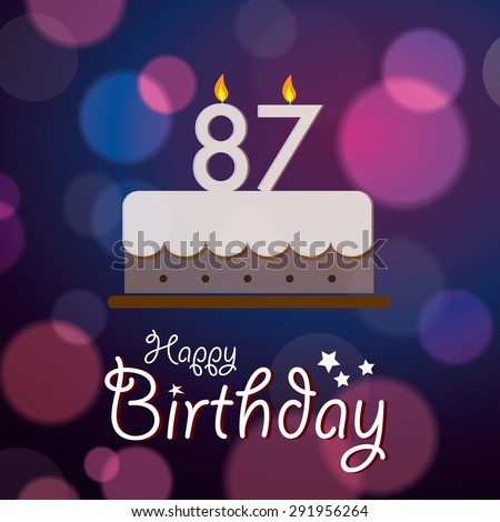 Happy 87th Birthday - Bokeh Vector Background with cake.  - stock vector