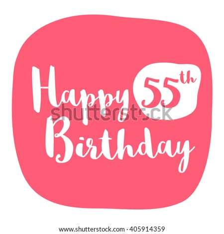 happy 55th birthday card brush lettering stock vector royalty free