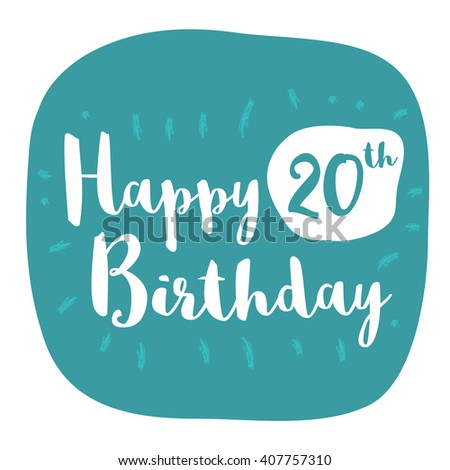 Happy 20th birthday card brush lettering stock vector 407757310 happy 20th birthday card brush lettering vector design bookmarktalkfo Choice Image