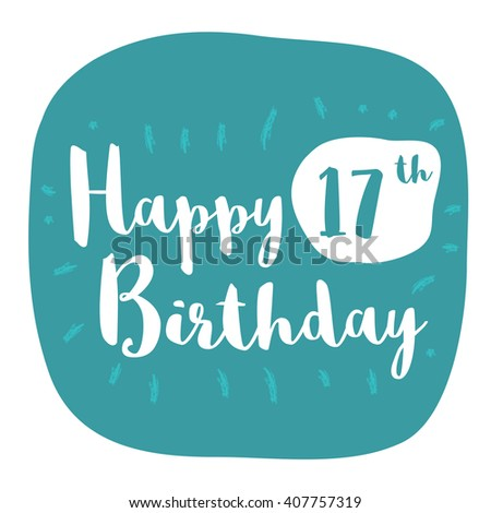 Happy 17th Birthday Card Brush Lettering Stock Vector Royalty Free