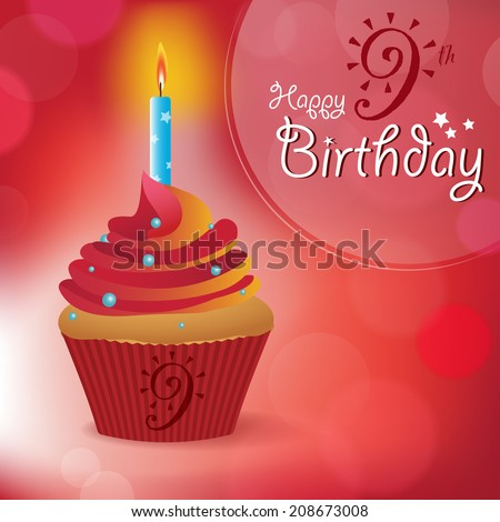 Happy 9th Birthday greeting/ invitation/ message - Bokeh Vector Background with a candle on a cupcake - stock vector