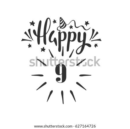 Happy 9th Birthday Lettering Hand Drawn Stock Vector Hd Royalty