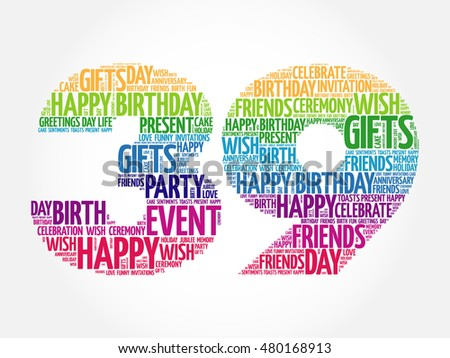 Happy 39th Birthday Word Cloud Collage Stock Vector 480168913 Happy 39th Birthday Wishes