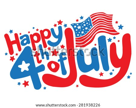 Happy 4th Of July In Fun Red And Blue Cartoon Bubble Letters With American  Flag And