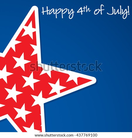 Happy 4th of July star card in vector format. - stock vector