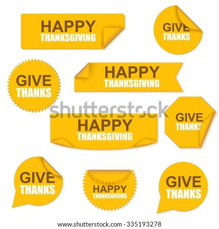 Happy thanksgiving collection yellow curved paper stickers on white background. Can be used for holiday banners, e-commerce, e-shopping, flyers, posters, web design and printed materials. - stock vector