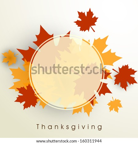 Happy Thanksgiving Day background with beautiful autumn maple leaves, can be use as flyer, banner or poster with space for your text.  - stock vector