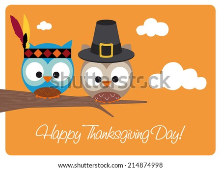 happy thanksgiving day card, two cute owls wearing pilgrim hat and indian costume, sitting on a branch during a sunny autumn day  - stock vector