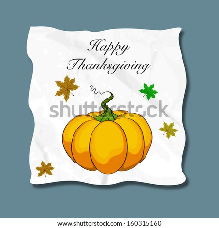 Happy Thanksgiving Day concept with pumpkin and maple leaves on blue background, can be use as sticker, tag or label. - stock vector
