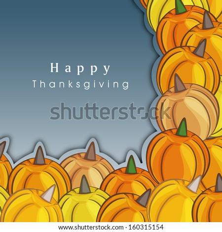 Happy Thanksgiving Day concept with pumpkins on grey background, can be use as flyer, poster or banner,  - stock vector