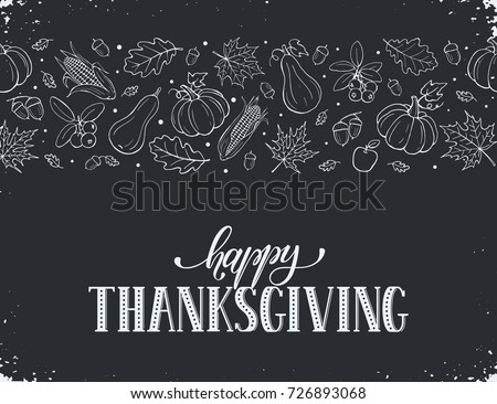Happy thanksgiving day. Hand drawn lettering on blackboard. Thanksgiving poster with autumn leaves horizontal border.