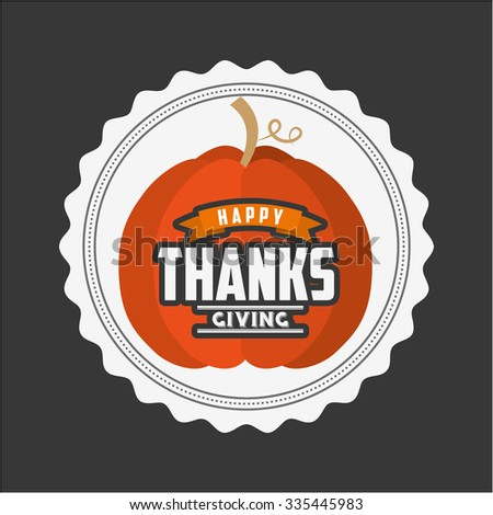 happy thanksgiving design, vector illustration eps10 graphic