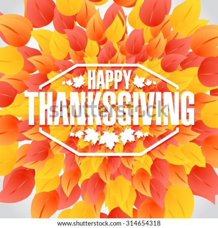 Happy thanksgiving stamp illustration sign over autumn color leaves - stock vector