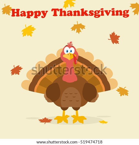 Happy Thanksgiving Text Over A Turkey Bird Cartoon Mascot Character. Vector Illustration Flat Design With Background