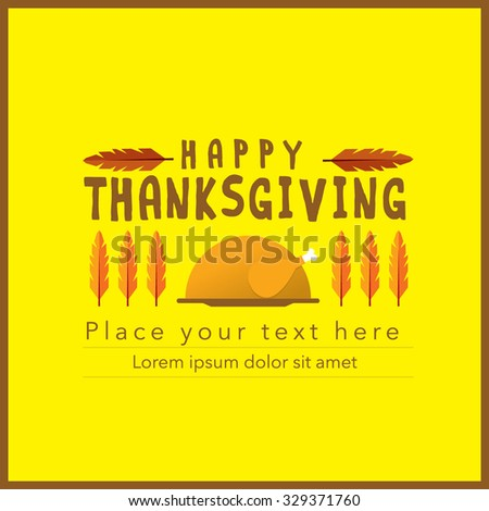 Happy Thanksgiving Typography Design vector art/ Retro greetings card with cute graphic/ Colorful turkey bird illustration for thanksgiving celebration - stock vector