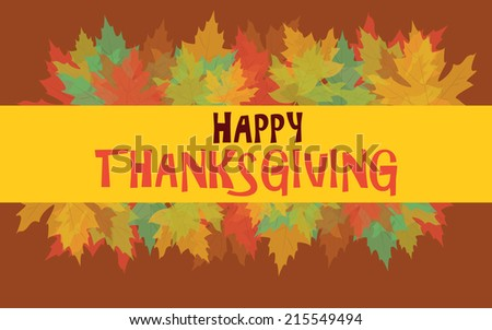 Happy Thanksgiving with colorful autumn leaves, vector card - stock vector