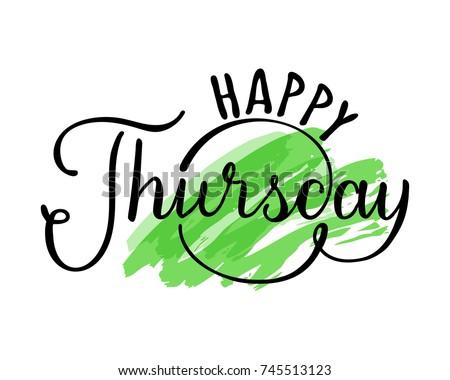 happy thursday hand drawn lettering on stock photo photo vector rh shutterstock com