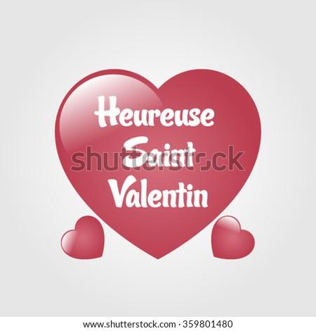 Schön Happy Valentine Day Vector (French Speak: Heureuse Saint Valentin)