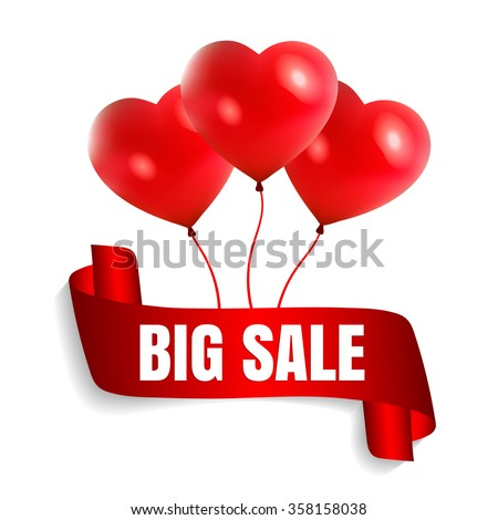 Happy Valentine's Day big sale card with red realistic ribbon banner and balloons in form of heart isolated on a white background. Vector illustration EPS 10 - stock vector