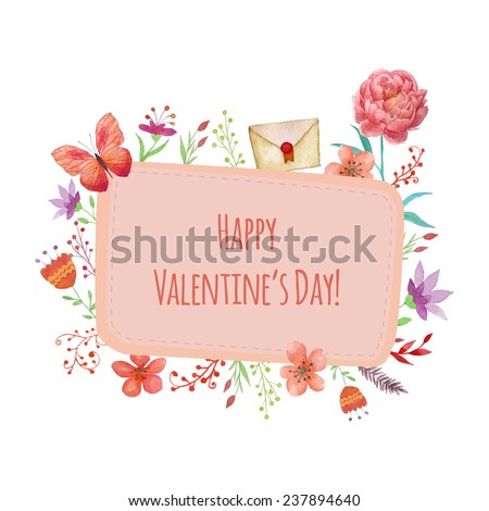 Happy Valentine's day card. Hand drawn watercolor cartoon frame with decorative elements: mail, butterfly, peony, flowers and plants. - stock vector