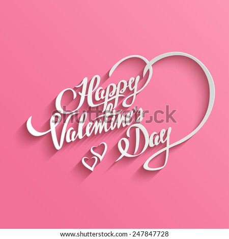 Happy Valentine`s Day Hand lettering Greeting Card. Typographical Vector Background. Handmade calligraphy. Easy paste to any background - stock vector