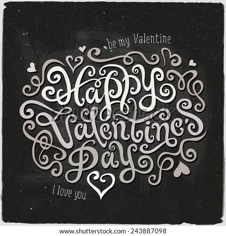 Happy Valentine's Day hand lettering - handmade calligraphy, vector - stock vector