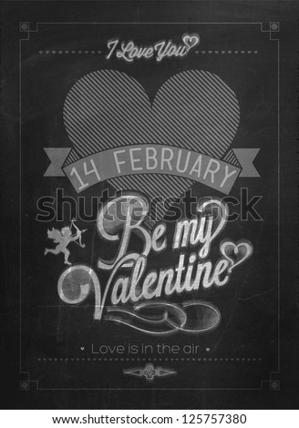 Happy Valentine's Day Hand Lettering - Typographical Background On Blackboard - stock vector