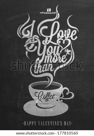 Happy Valentine's Day Hand Lettering - Typographical Background On Blackboard with Chalk - stock vector