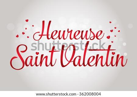 Schön Happy Valentineu0027s Day Lettering Card. (French: Heureuse Saint Valentin)  Vector Illustration.