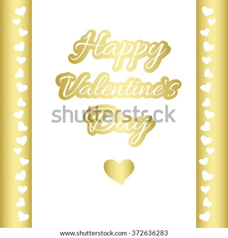 Happy Valentine's Day.Lettering. Gold card, gold hearts, stripes