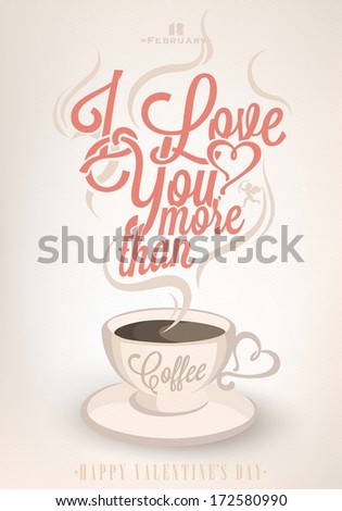 Happy Valentine's Day  Typographical Background With  Coffee  - stock vector