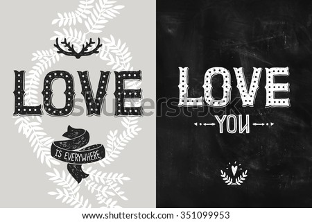 Happy Valentines day backgrounds, romantic cards. Vector Wedding and love posters with hand drawn letters, antlers and arrow, hipster style