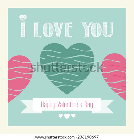 Happy Valentines day card. I love you. Vector.